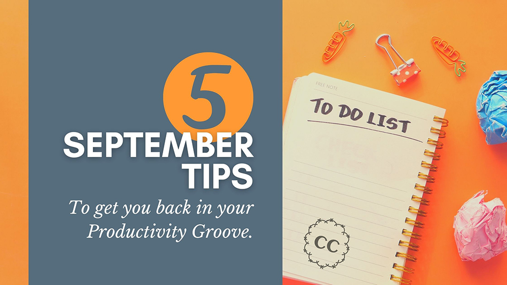 September Productivity Tips